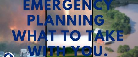 Emergency Plan -  What to take with you.