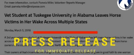 PRESS RELEASE - Vet Student at Tuskegee University in Alabama Leaves Horse Victims in Her Wake Across Multiple States