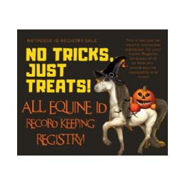 No Tricks! Just Facts About Your Horse! NetPosse ID Registry Halloween Sale