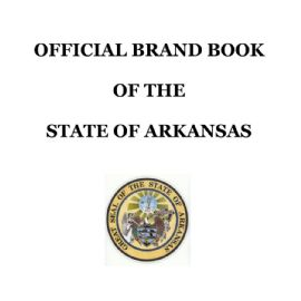OFFICIAL BRAND BOOK OF THE STATE OF ARKANSAS