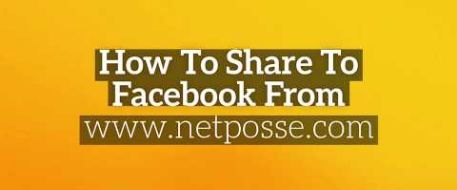 How to Share to Facebook from NetPosse com